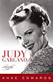 Judy Garland : a biography / Anne Edwards