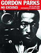 Gordon Parks: No Excuses by Ann Parr