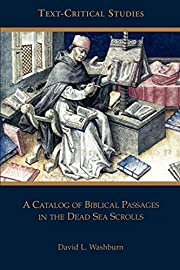 A Catalog of Biblical Passages in the Dead…