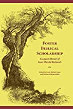 Foster biblical scholarship : essays in…