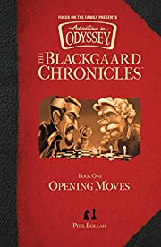 Opening Moves (The Blackgaard Chronicles)…
