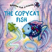 Rainbow Fish & Friends: The Copycat Fish av…