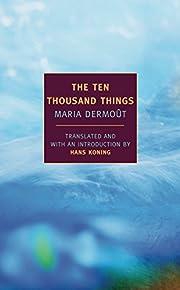 The Ten Thousand Things de Maria Dermoût