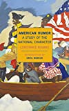 American humor : a study of the national character / by Constance Rourke