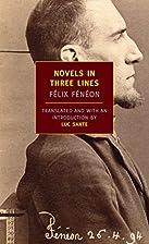 Novels in Three Lines by Félix Fénéon