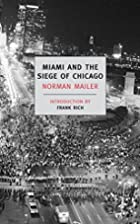 Miami and the Siege of Chicago by Norman…