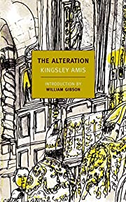 The Alteration von Kingsley Amis