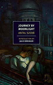 Journey by Moonlight (NYRB Classics) by…