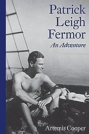 Patrick Leigh Fermor: An Adventure –…