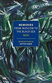 Memories: From Moscow to the Black Sea (New…