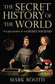The Secret History of the World: As Laid…