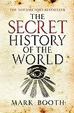 The secret history of the world / Jonathan Black