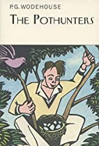 The Pothunters by P.G. Wodehouse