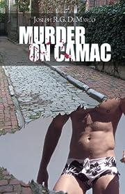 Murder on Camac af Joseph R. G. DeMarco