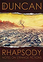 Rhapsody: Notes on Strange Fictions by Hal…
