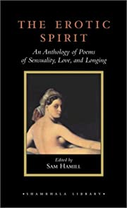 The Erotic Spirit: An Anthology of Poems of…