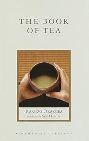 The book of tea af Kakuzō Okakura