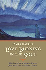 Love Burning in the Soul: The Story of…
