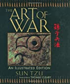 The Art of War: An Illustrated Edition by…