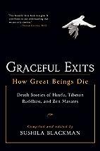 Graceful Exits: How Great Beings Die by…