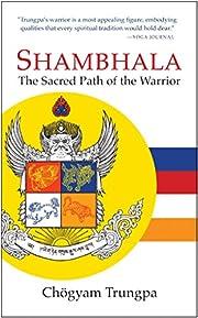 Shambhala: The Sacred Path of the Warrior av…