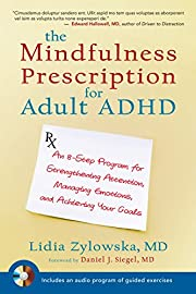 The Mindfulness Prescription for Adult ADHD:…