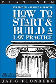 How to Start & Build a Law Practice, 5th…