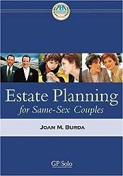 Estate Planning for Same-Sex Couples af Joan…