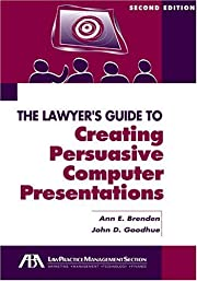 The Lawyer's Guide to Creating Persuasive…
