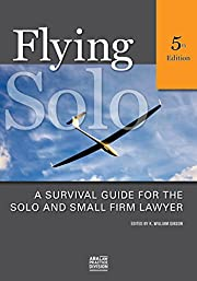 Flying Solo, Fourth Edition: A Survival…