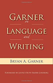 Garner on Language and Writing by Bryan A.…