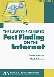 The Lawyer's Guide to Fact Finding on the…