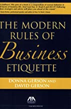 Modern Rules of Business Etiquette by Donna…