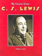 C.S. Lewis (My Favorite Writer) by Megan…