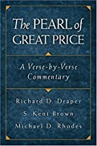 The Pearl of Great Price: A Verse-By-Verse…