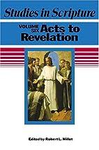 Studies in Scripture, Vol. 6: Acts to…