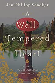 A Well-Tempered Heart (Art of Hearing…
