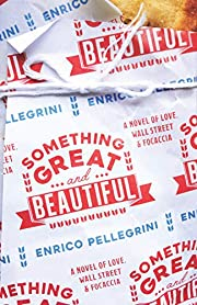 Something Great and Beautiful: A Novel of…