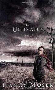The Ultimatum (Steadfast Series #2) de Nancy…