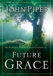 Future Grace af John Piper