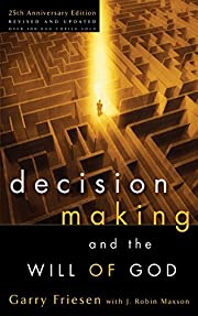 Decision Making and the Will of God: A…