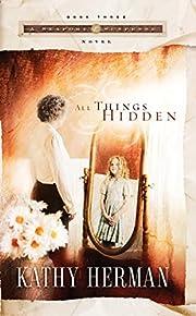 All Things Hidden (Seaport Suspense #3) por…