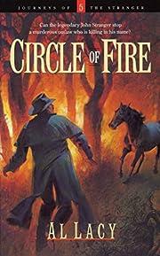 Circle of Fire (Journeys of the Stranger #5)…