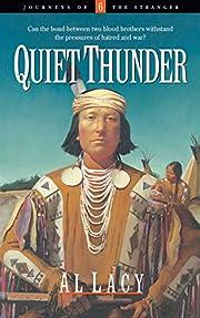 Quiet Thunder (Journeys of the Stranger #6)…
