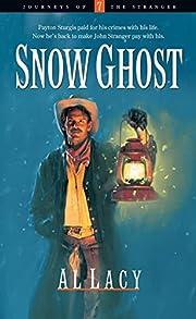 Snow Ghost (Journeys of the Stranger #7) av…