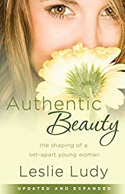 Authentic Beauty: The Shaping of a Set-Apart…
