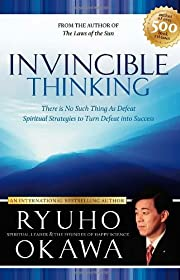Invincible Thinking: Spiritual Strategies to…