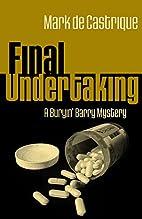 Final Undertaking by Mark de Castrique