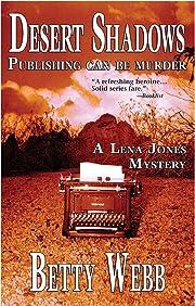 Desert Shadows: Publishing Can Be Murder…