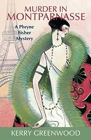 Murder in Montparnasse (Phryne Fisher…